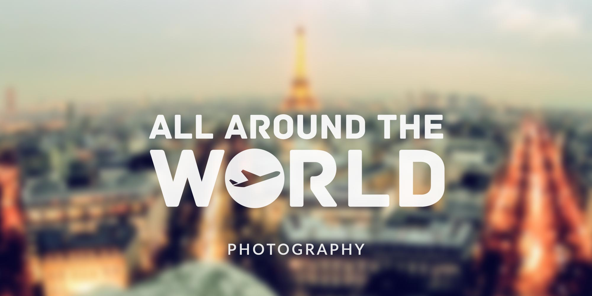 All Around The World – Photography