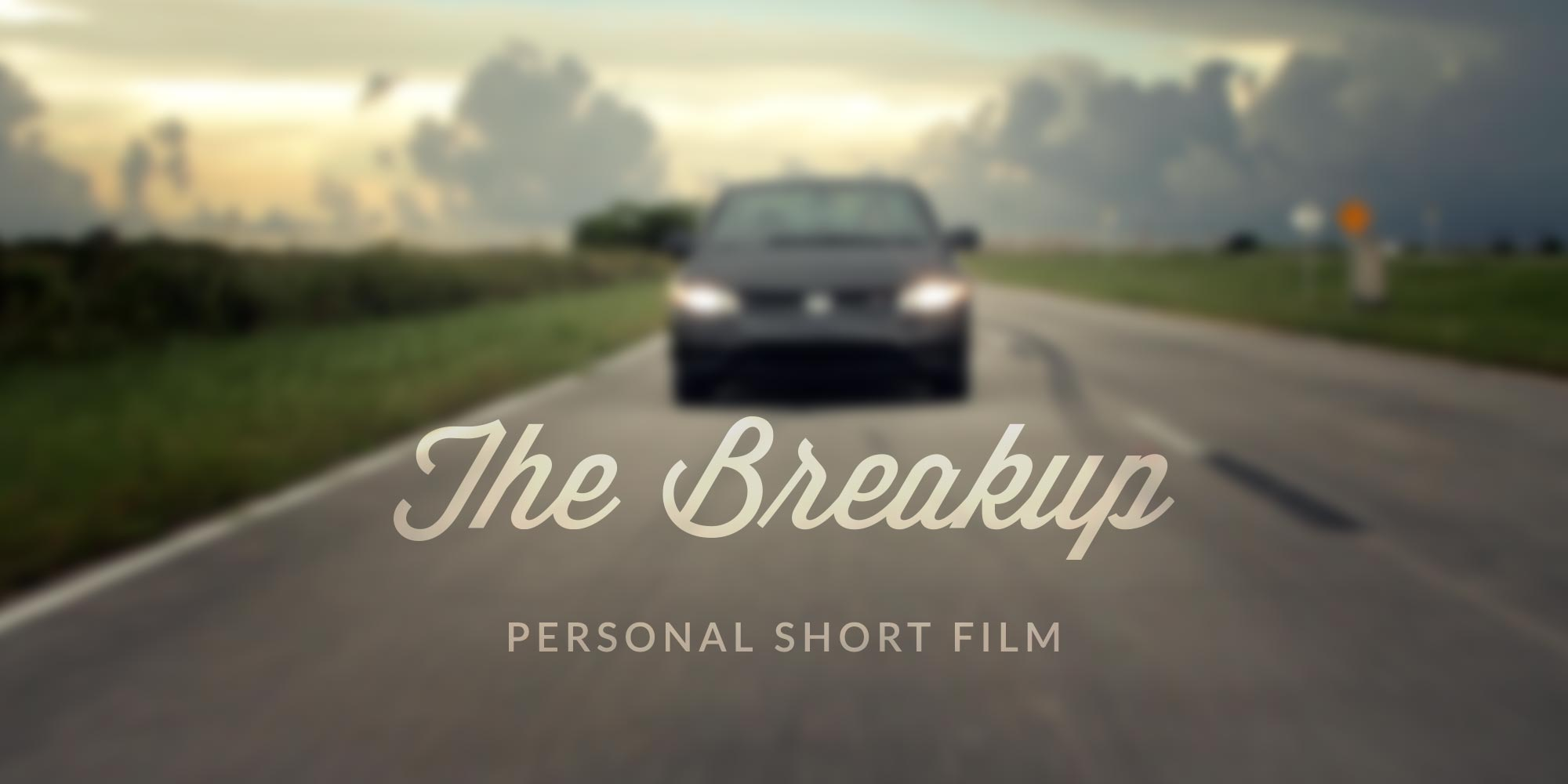 The Breakup – Personal Short Film