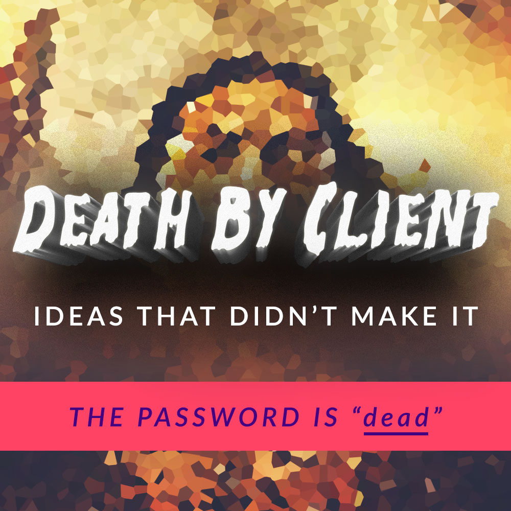 Protected: Death By Client
